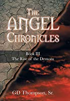 The Angel Chronicles (The Rise of the Demons)