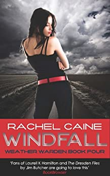 Windfall (Weather Warden Book 4) by [Caine, Rachel]