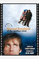 Eternal Sunshine of the Spotless Mind: The Shooting Script Paperback