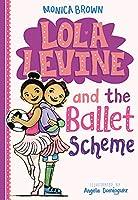 Lola Levine and the Ballet Scheme (Lola Levine (3))