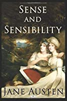 Sense and Sensibility (Illustrated Edition)