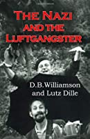 The Nazi and the Luftgangster