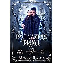 The Lost Vampire Prince (Evil Rising Book 1)