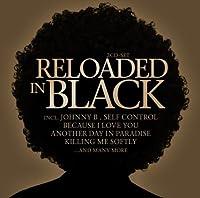 Reloaded in Black