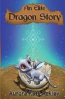 An Elite Dragon Story (Elite Trilogy)