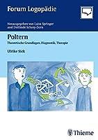 Poltern: Theoretische Grundlagen, Diagnostik und Therapie