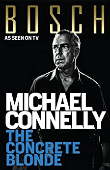 The Concrete Blonde (Harry Bosch Book 3) by [Connelly, Michael]