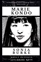Marie Kondo Adult Activity Coloring Book (Marie Kondo Adult Activity Coloring Books)