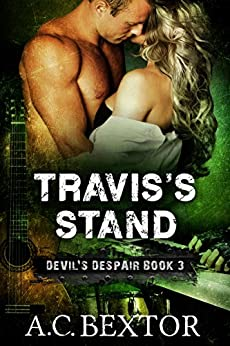 Travis's Stand (Devil's Despair Book 3) by [Bextor, A.C.]