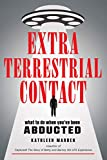 Extraterrestrial Contact: What to Do When You've Been Abducted (MUFON) (English Edition)