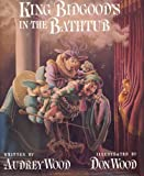 King Bidgood's in the Bathtub (Child's Play library)