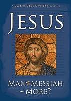 Jesus Man, Messiah or More DVD