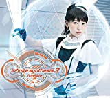 infinite synthesis 3(初回限定盤CD+Blu-ray×2) - fripSide