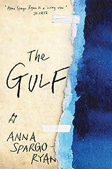 The Gulf by [Spargo-Ryan, Anna]