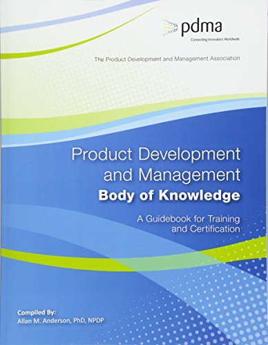 Download Product Development and Management Body of Knowledge: A Guidebook for Training and Certification 1544893388