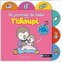 La journee de bébé avec T'choupi