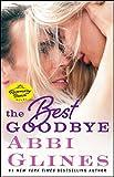 The Best Goodbye: A Rosemary Beach Novel (The Rosemary Beach Series)