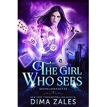 The Girl Who Sees (Sasha Urban Series Book 1)