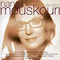 Nana Mouskouri: The Collection by Nana Mouskouri (2008-08-26)