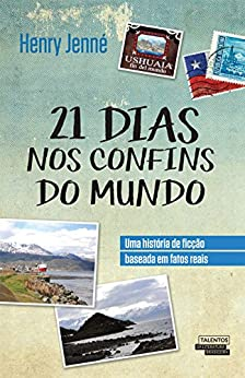 21 dias nos confins do mundo by [Jenné, Henry]