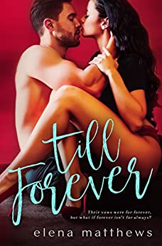Till Forever (Our Forever Book 2) by [Matthews, Elena]