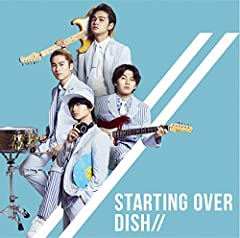 Starting Over♪DISH//のCDジャケット