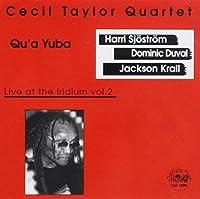 Qu'a Yuba: Live at the...