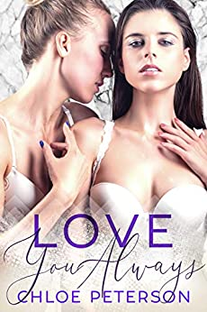 Love You Always (Small Town Romances Book 4) by [Peterson, Chloe]