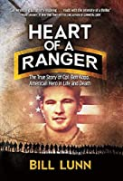Heart of a Ranger: The True Story of Cpl. Ben Kopp, American Hero in Life and Death