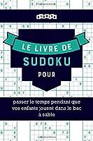 Le livre de Sudoku pour passer le temps pendant que vos enfants jouent dans le bac à sable
