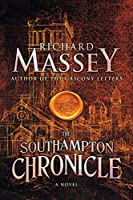 The Southampton Chronicle (Gregory of Bordeaux Trilogy)