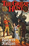 The Great Hunt: Book Two of 'The Wheel of Time' (Wheel of Time Series)