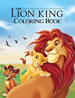 The Lion King Coloring Book: Coloring Book for Kids and Adults Activity Book Great Starter Book for Children (Coloring Book for Adults Relaxation and for Kids Ages 4-12) [並行輸入品]