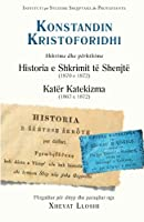 Historia E Shkrimit Te Shenjte (1870 E 1872) Dhe Kater Katekizma (1867 E 1872)
