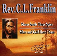 Moses Sends Three Spies/Solver & Gold Have I None