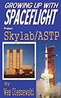 Growing up with Spaceflight- Skylab/ASTP