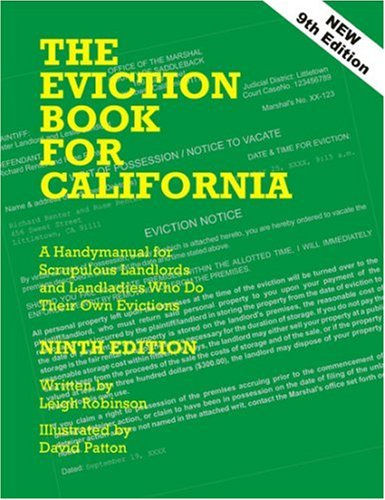 Download The Eviction Book For California: A Handy Manual For Scrupulous Landlords And Landladies Who Do Their Own Evictions 0932956297