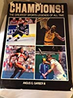 Champions: The Greatest Sports Legends