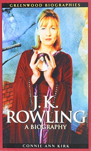 J.K. Rowling: A Biography (Greenwood Biographies)