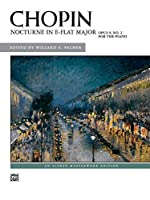 Nocturne in E-Flat Major, Opus 9, No. 2 for the Piano: For Piano (Alfred Masterwork Edition)