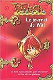 Witch : Le journal de Will : Aventures & Secrets d'une W.I.T.C.H.