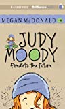 Judy Moody Predicts the Future: Library Edition
