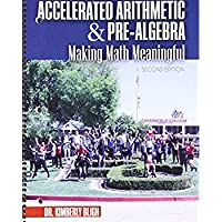 Accelerated Arithmetic and Pre-Algebra: Making Math Meaningful【洋書】 [並行輸入品]