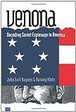Venona: Decoding Soviet Espionage in America (Yale Nota Bene)