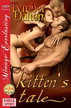 kitten's tale (Siren Publishing Menage Everlasting) by [Dalton, Tymber]