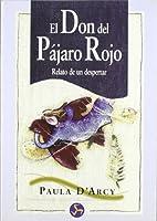 Don Del Pajaro Rojo