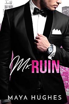 Mr. Ruin by [Hughes, Maya]