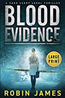 Blood Evidence: Large Print (Cass Leary Legal Thriller Series)