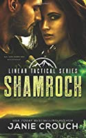 Shamrock: A Linear Tactical Romantic Suspense Standalone