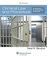 Criminal Law and Procedure: An Introduction for Criminal Justice Professionals (Aspen College)